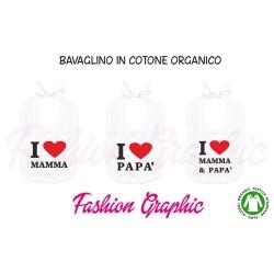 Bavaglino neonato I love mamma papà in puro cotone organico